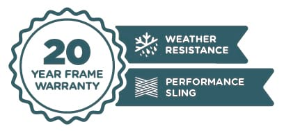 20 Year Frame Warranty | Weather Resistance | Performance Sling